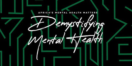 Africa's Mental Health Matters 2nd Annual Conference tickets