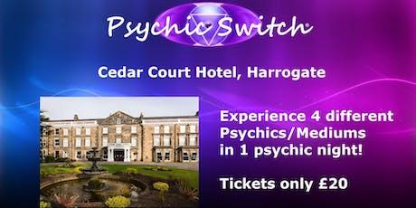 Psychic Switch - Harrogate tickets