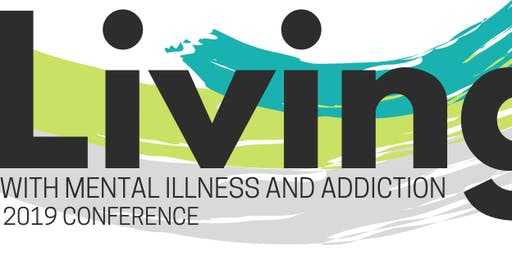 ANTIGONISH - Living with Mental Illness and Addictions Conference