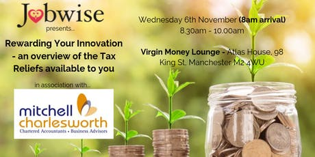 Rewarding Your Innovation - An overview of the Tax Reliefs available to you tickets