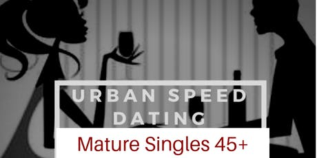 SPEED DATING 45+ tickets