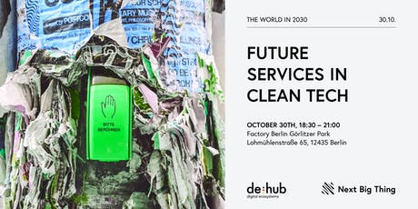 The World in 2030: Future Services in Clean Tech tickets