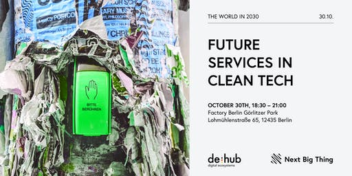 The World in 2030: Future Services in Clean Tech