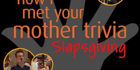 How I Met Your Mother Trivia - Slapsgiving! tickets