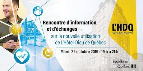 Rencontre d'information et d'échanges sur l'avenir de L'Hôtel-Dieu de Québec billets