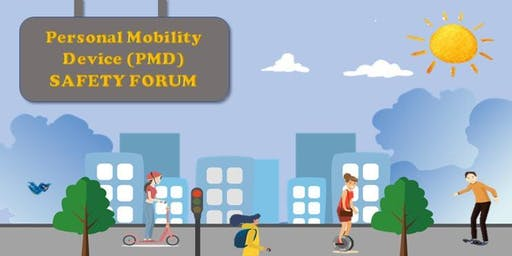 Personal Mobility Device (PMD) Safe Riding Forum