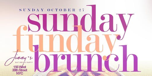 Sunday Funday Brunch & Day Party