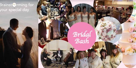 Bridal Bash - Meet the Experts for your Best Wedding, Best Life at 4 events tickets