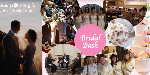 Bridal Bash - Meet the Experts for your Best Wedding, Best Life at 4 events