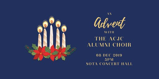 An Advent with the ACJC Alumni Choir 2019