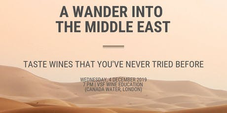 A Wander into the Middle East Wine Tasting Event tickets