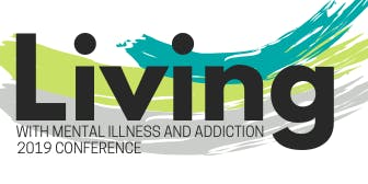 Living with Mental Illness and Addictions Conference