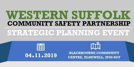 Western Suffolk Community Safety Partnership - Strategic Planning Event tickets