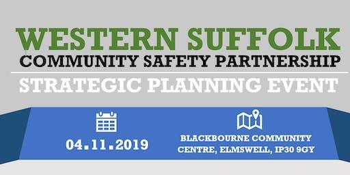 Western Suffolk Community Safety Partnership - Strategic Planning Event