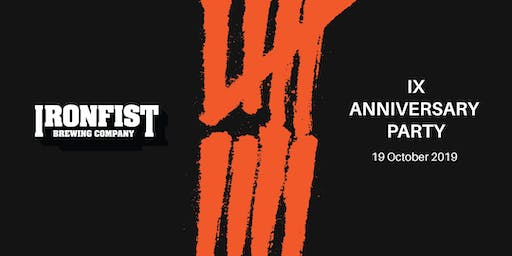 Iron Fist IX Anniversary Party