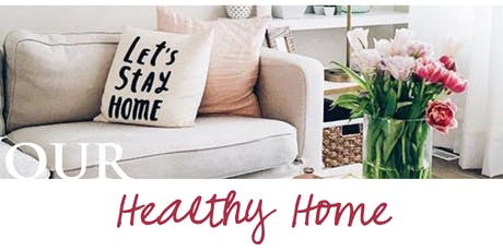 Healthy Home Make & Take tickets