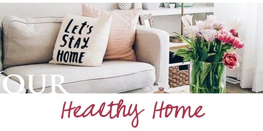 Healthy Home Make & Take