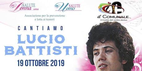 Cantiamo Lucio Battisti biglietti