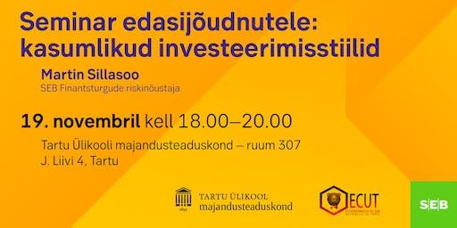 Seminar edasijõudnutele: kasumlikud investeerimisstiilid