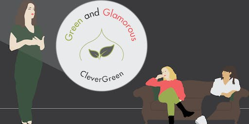Green and Glamorous: Networking for women in green business.