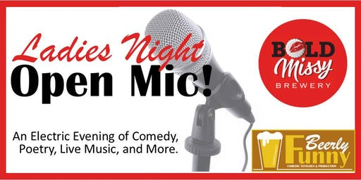 Ladies Night Open Mic - A Beerly Funny Production