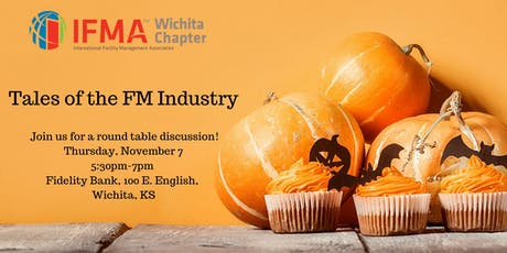 IFMA Wichita November 2019 - Tales of the FM Industry - Evening Social  tickets