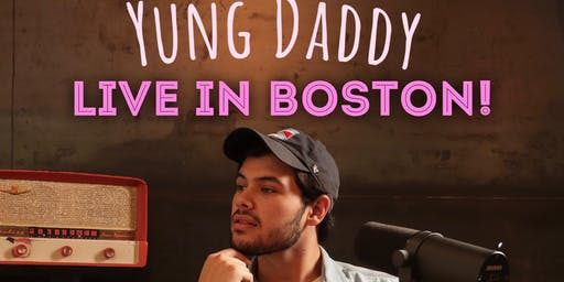 Yung Daddy Live In Boston!