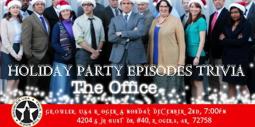 "The Office Trivia ""The Holiday Party Episodes"" at Growler USA Rogers"