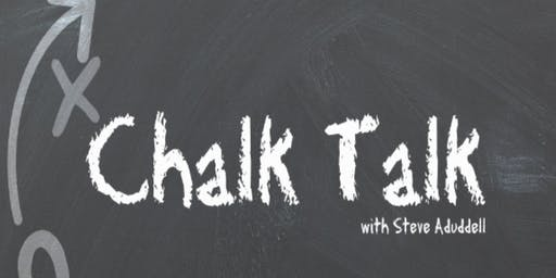Chalk Talk with Steve Aduddell, Leadership and Personal Growth Coach