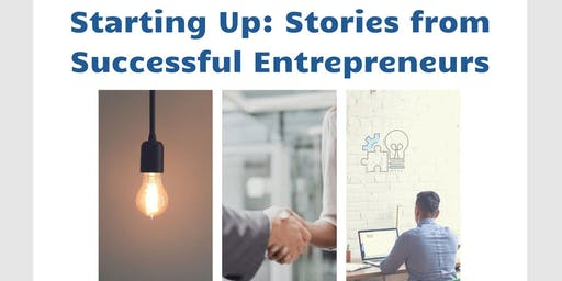 Starting Up: Stories from Successful Entrepreneurs