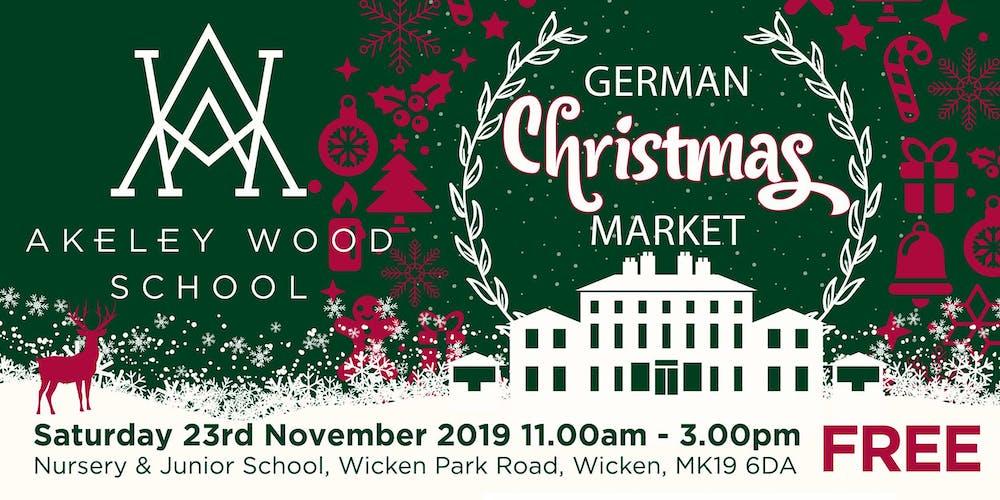 Wicken Christmas.Akeley Wood School German Christmas Market 2019 Featuring