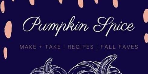 Pumpkin Spice Wellness Make + Take