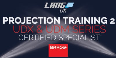 PROJECTION TRAINING 2 - BARCO UDX & UDM SERIES - C