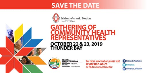 Nishnawbe Aski Nation (NAN) Community Health Representatives Gathering