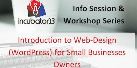 Introduction to Web-Design (WordPress) for Small Businesses Owners tickets