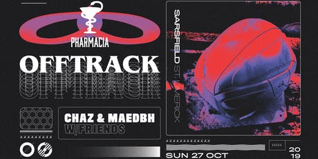 Chaz & Maedbh W/Friends :: Offtrack tickets
