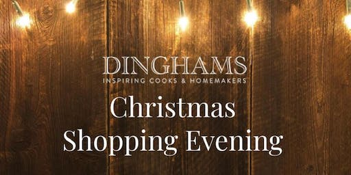 Dinghams Winchester CHRISTMAS SHOPPING EVENING