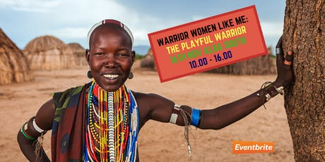 Warrior Women Like Me: The Playful Warrior tickets