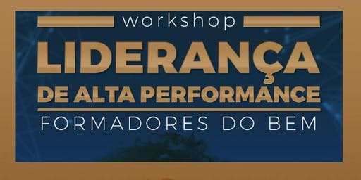 Workshop Liderança de Alta Performance