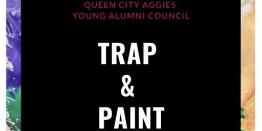 Queen City Aggie Young Alumni Council: Trap & Paint Edition