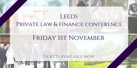 Leeds Private Law & Finance Conference tickets