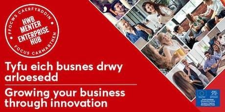 Tyfu eich busnes drwy arloesedd | Growing your business through innovation tickets