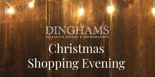 Dinghams Salisbury CHRISTMAS SHOPPING EVENT