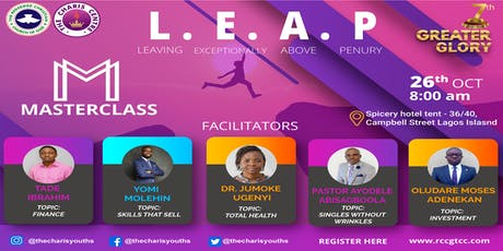 MasterClass:  Living  Exceptionally Above Penury  L.E.A.P tickets