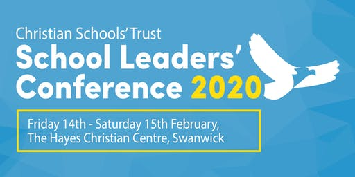 Christian Schools' Trust School Leaders' Conference 2020