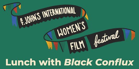 Lunch with the Filmmakers - Black Conflux tickets