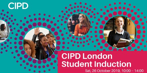 CIPD London Student Induction
