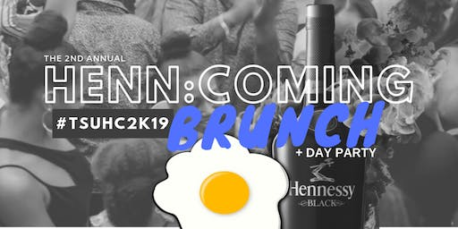 The 2nd Annual {HENN:coming Brunch} Sponsored By Hennessy