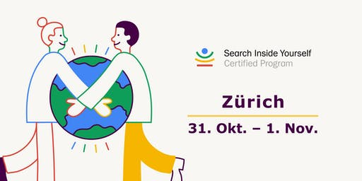 Search Inside Yourself (SIY) Certified Program Zurich