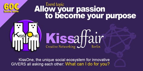 Kiss Affair Creative Networking Berlin tickets